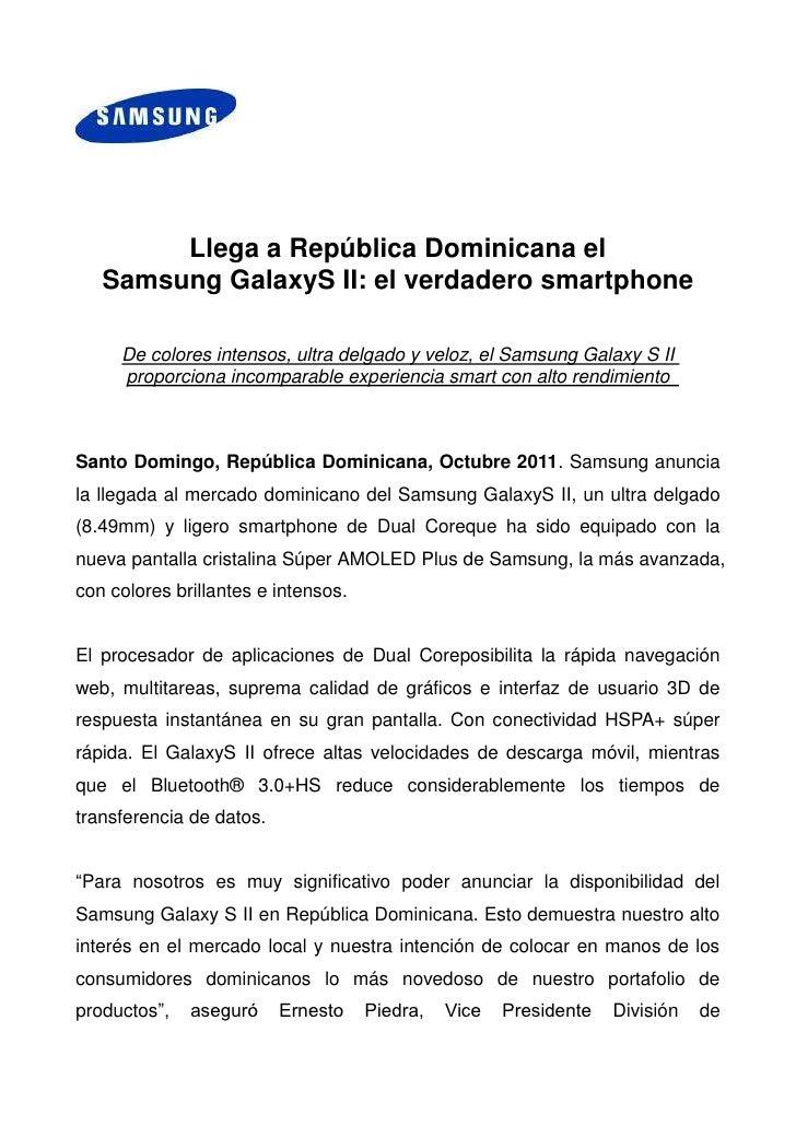 0-52070<br />Llega a República Dominicana el <br />Samsung Galaxy S II: el verdadero smartphone<br />De colores intensos, ...