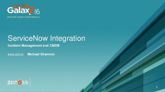 Zenoss & ServiceNow Integration - Incident Management & CMDB