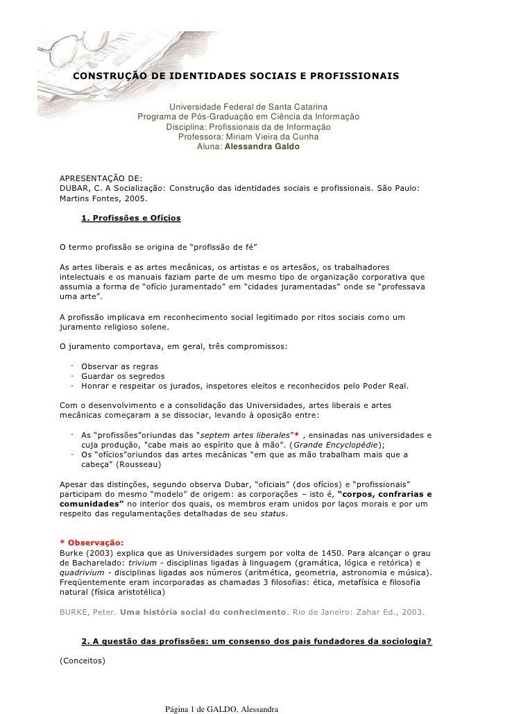 CONSTRUÇÃO DE IDENTIDADES SOCIAIS E PROFISSIONAIS                             Universidade Federal de Santa Catarina      ...