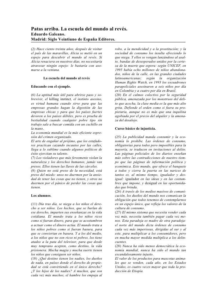 Patas arriba. La escuela del mundo al revés.Eduardo Galeano.Madrid: Siglo Veintiuno de España Editores.(2) Hace ciento tre...