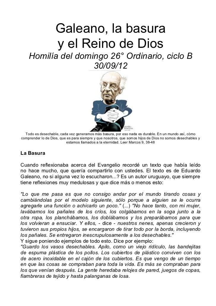 Galeano, la basura                    y el Reino de Dios    Homilía del domingo 26° Ordinario, ciclo B                    ...