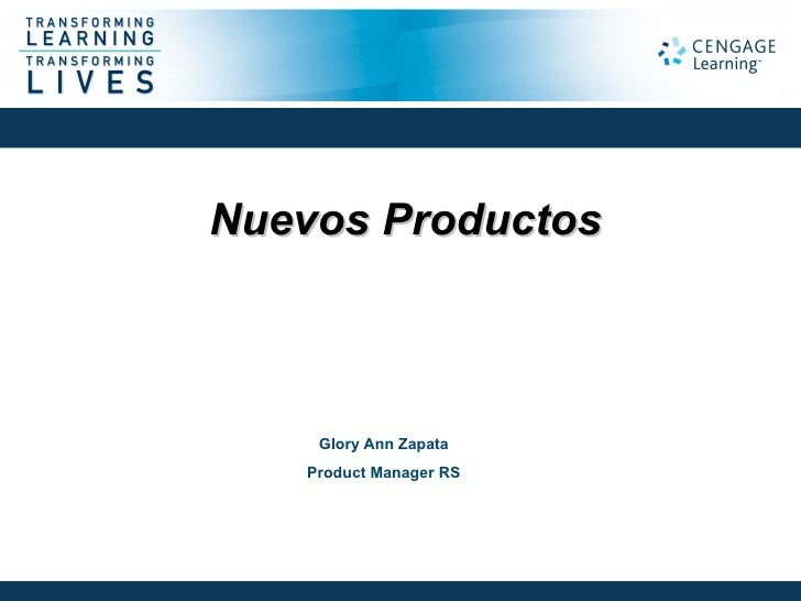 Nuevos Productos    Glory Ann Zapata   Product Manager RS