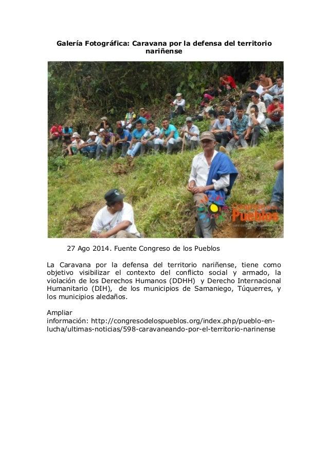 Galería Fotográfica: Caravana por la defensa del territorio nariñense 27 Ago 2014. Fuente Congreso de los Pueblos La Carav...