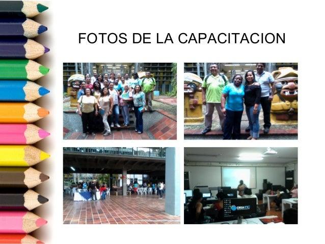 FOTOS DE LA CAPACITACION