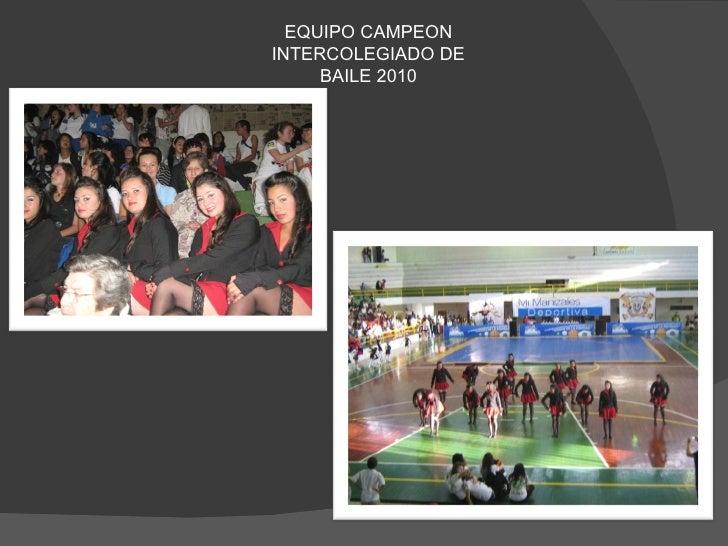 EQUIPO CAMPEON INTERCOLEGIADO DE BAILE 2010