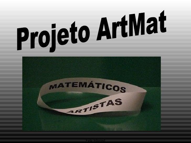 Foto Internet Projeto ArtMat