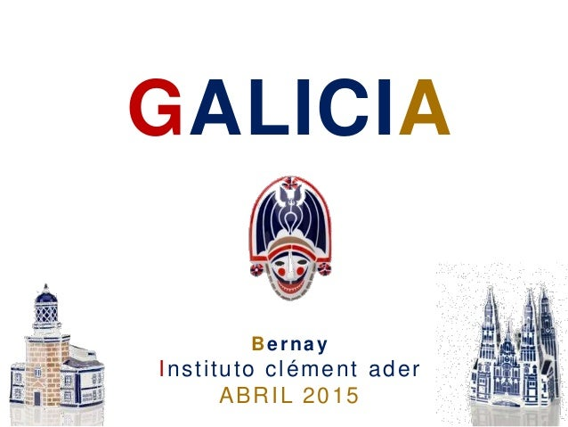 GALICIA Bernay Instituto clément ader ABRIL 2015