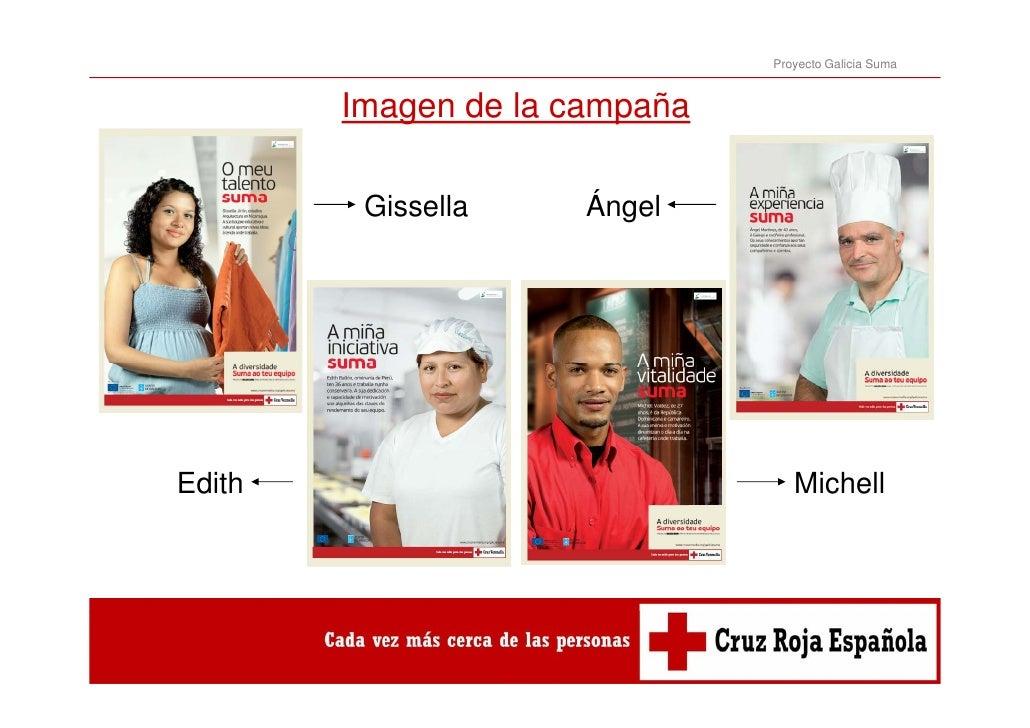 Proyecto Galicia Suma        Imagen de la campaña         Gissella         Gi   ll      Ángel                      Á   lEd...