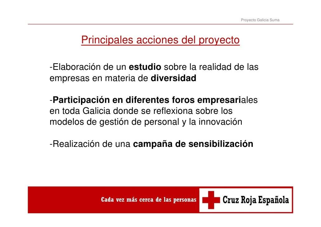 Proyecto Galicia Suma       Principales       P i i l acciones d l proyecto                   i    del       t-Elaboración...