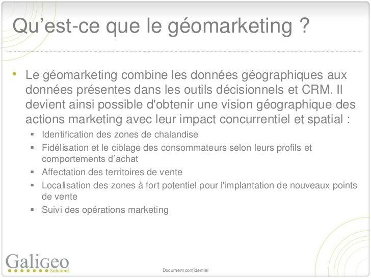 Le géomarketing : un outil indispensable au ciblage et à la connaissance client Slide 2