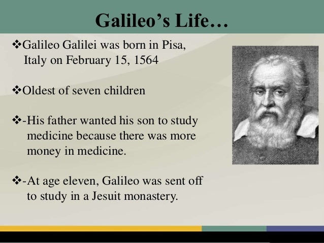 the life and major role of galileo galilei in the scientific revolution of the renaissance era What were galileo's contributions to the renaissance  by his role in advancing the concept of scientific  renaissance era was characterized by major.