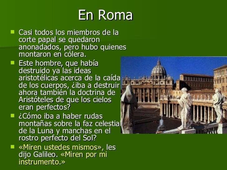 En Roma <ul><li>Casi todos los miembros de la corte papal se quedaron anonadados, pero hubo quienes montaron en cólera. </...