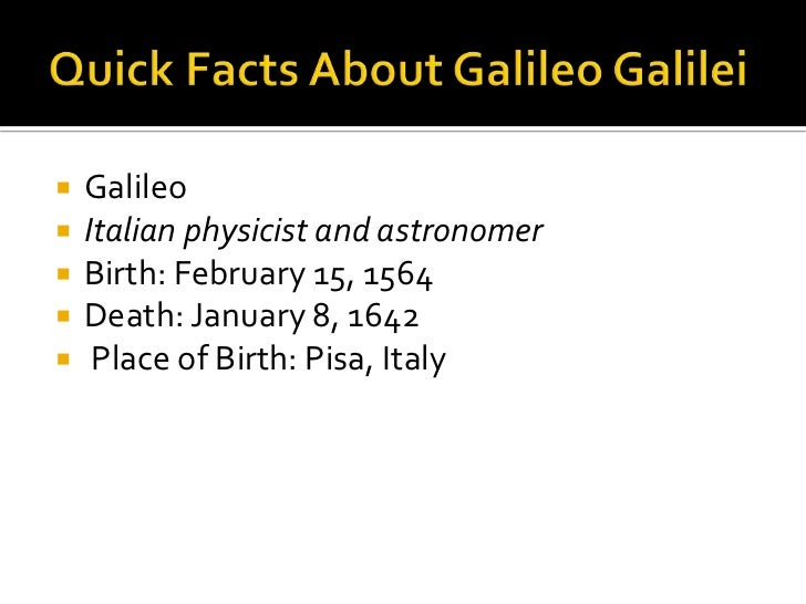 """the life and influence of the italian astronomer galileo galilei Nicholas copernicus and galileo galilei were two scientists who printed books that later became banned  """"400 years of galileo: myths, facts and influence of a ."""