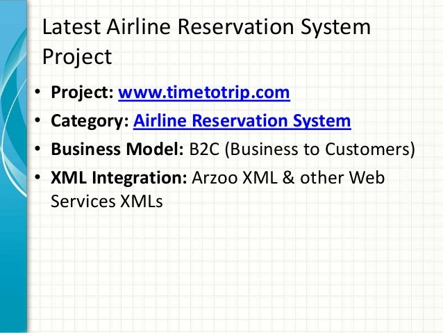 Latest Airline Reservation System Project • Project: www.timetotrip.com • Category: Airline Reservation System • Business ...