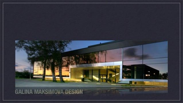 GALINA MAKSIMOVA DESIGN
