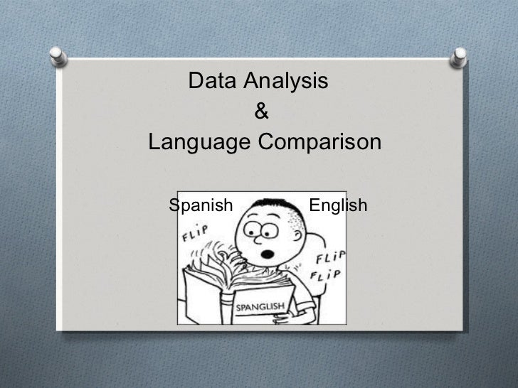 Data Analysis  &  Language Comparison   Spanish  English