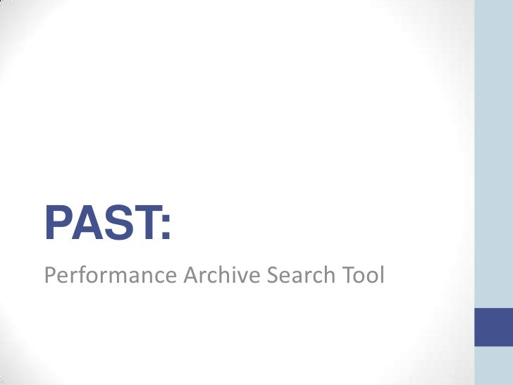 PAST:Performance Archive Search Tool