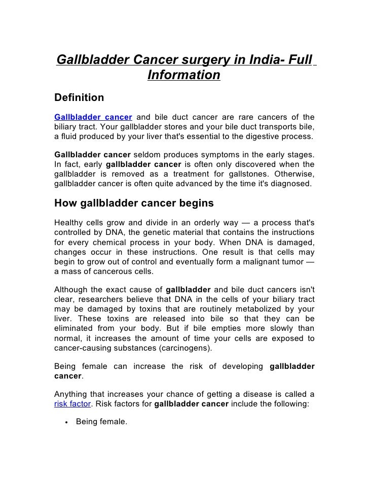 Gallbladder Cancer surgery in India- Full               Information Definition Gallbladder cancer and bile duct cancer are...