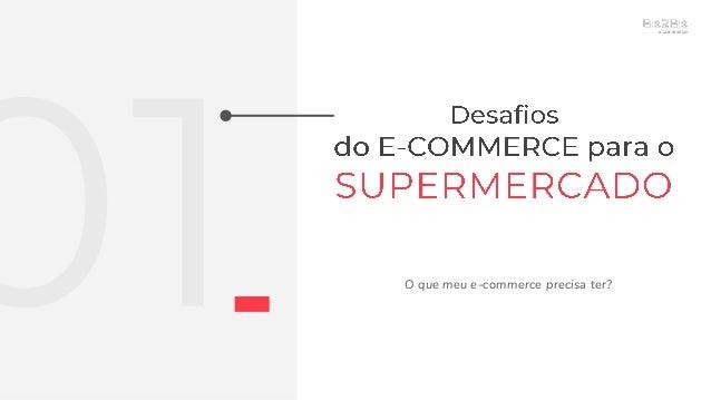 [Grocery & Drinks  Congresso do E-Commerce] Desafios e Soluções: implementando um E-commerce de Supermercado. Slide 3