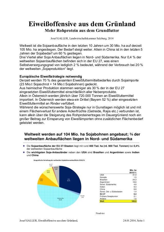 Eiweißoffensive aus dem Grünland Mehr Rohprotein aus dem Grundfutter Josef GALLER, Landwirtschaftskammer Salzburg, 2014 We...