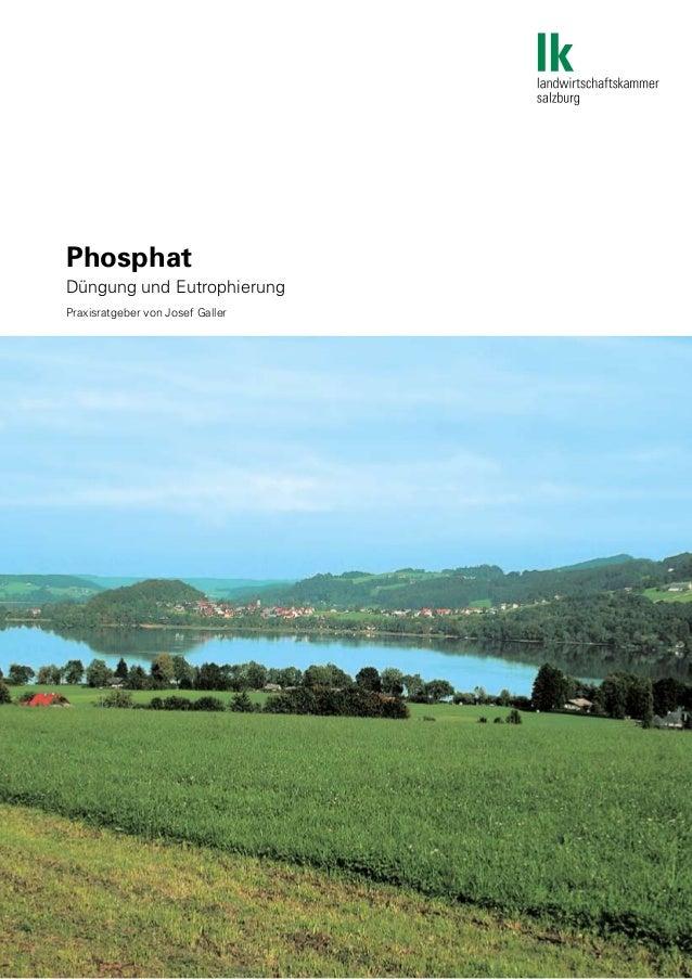 Phosphat Düngung und Eutrophierung Praxisratgeber von Josef Galler