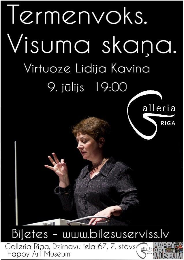 Termcnvoks.  / isumo skono.   Virtuozc Lidijo Kovinci 9.jUlijs l9:OO  Collcrio Riga,  Dzirnovu iclo 67, 7. stays,  .11.   ...