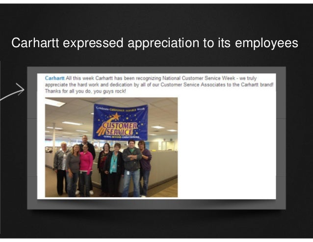 Carhartt expressed appreciation to its employees