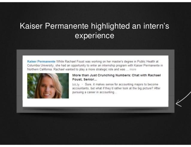 Kaiser Permanente highlighted an intern's experience