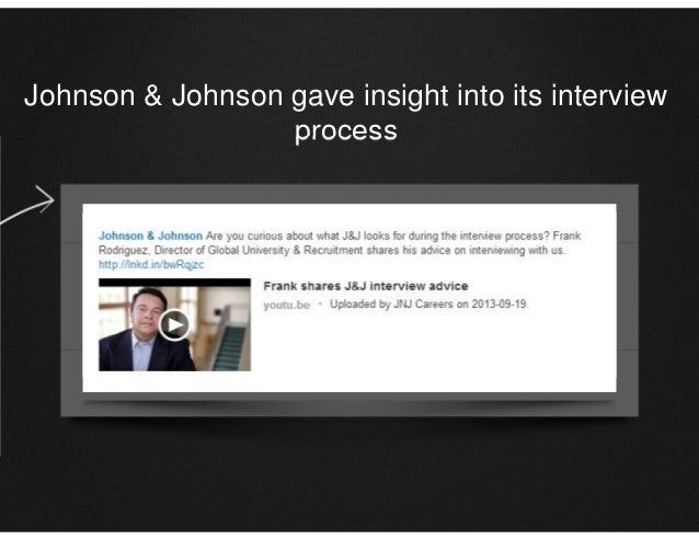 Johnson & Johnson gave insight into its interview process