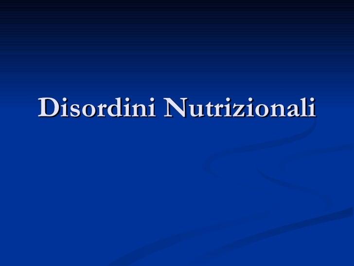 Disordini Nutrizionali