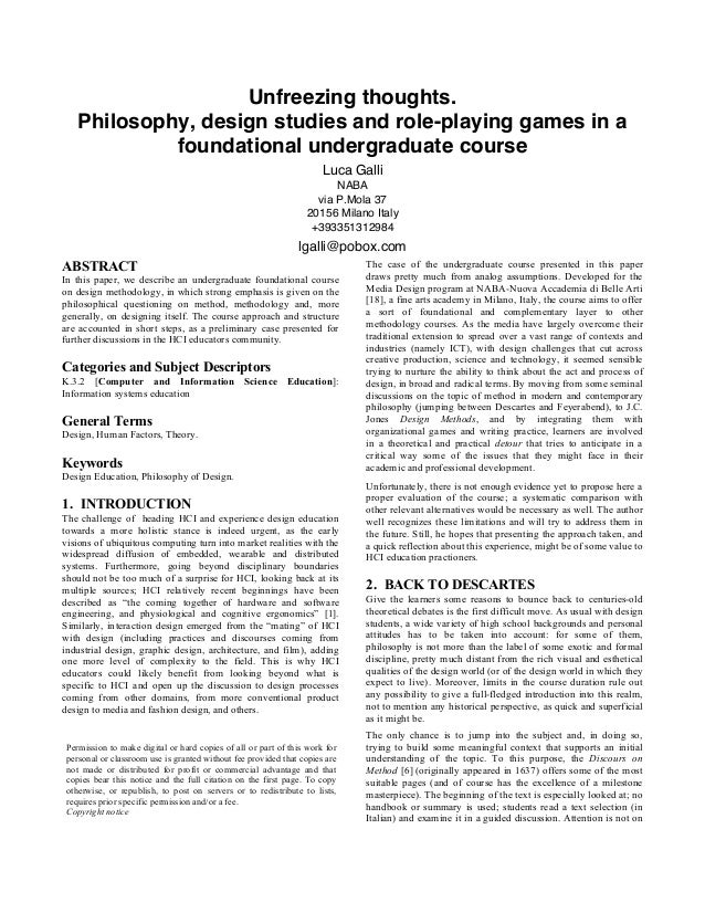 Unfreezing thoughts. Philosophy, design studies and role-playing games in a foundational undergraduate course Luca Galli N...