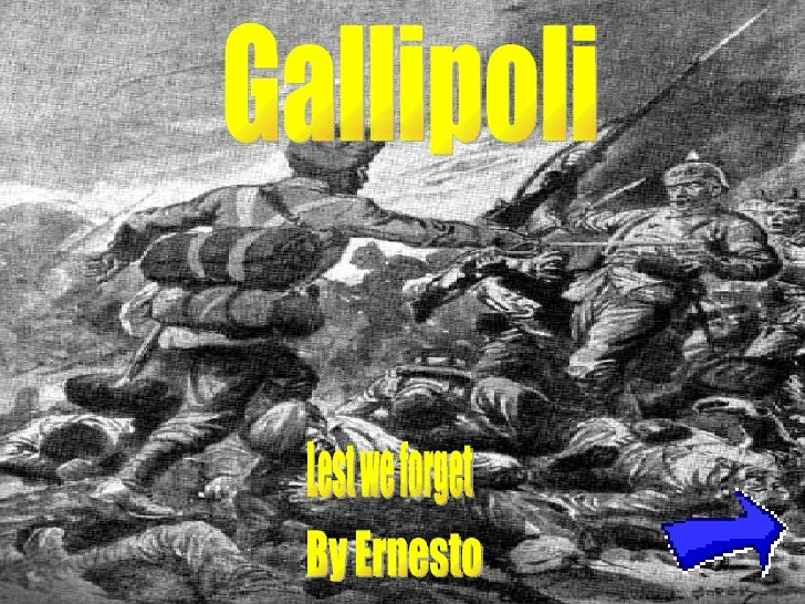 Gallipoli By Ernesto Lest we forget