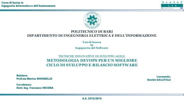 Tesi di laurea In Ingegneria del Software POLITECNICO DI BARI DIPARTIMENTO DI INGEGNERIA ELETTRICA E DELL'INFORMAZIONE Rel...