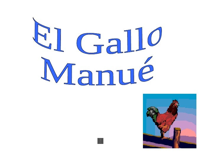 El Gallo Manué