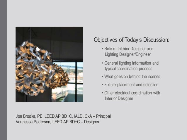 2 Objectives Of Todays Discussion O Role Interior Designer