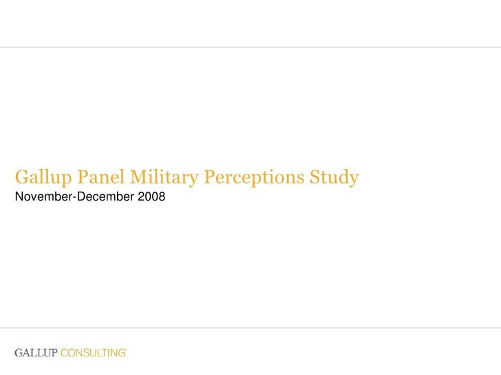 Gallup Panel Military Perceptions Study November-December 2008