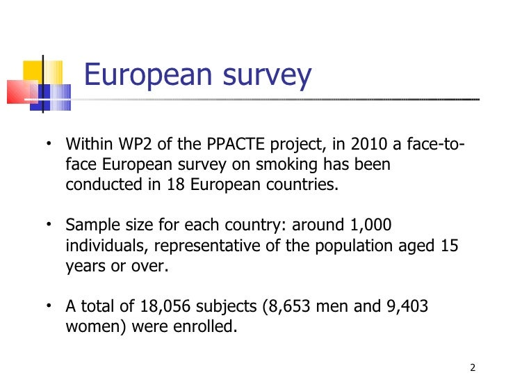 The PPACTE survey on the economic aspects of smoking in Europe Slide 2