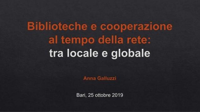 Biblioteche e cooperazione al tempo della rete: tra locale e globale