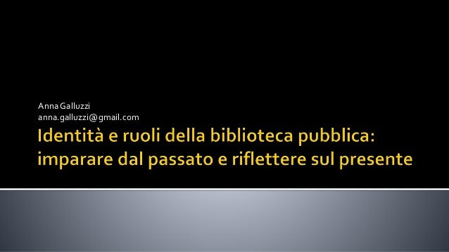 Anna Galluzzi anna.galluzzi@gmail.com