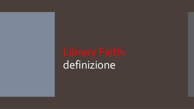 Library Faith: definizione