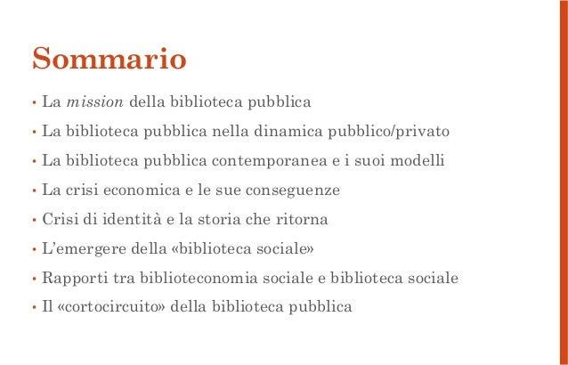 Il ruolo sociale della biblioteca pubblica. Riflessioni e casi di studio Slide 2