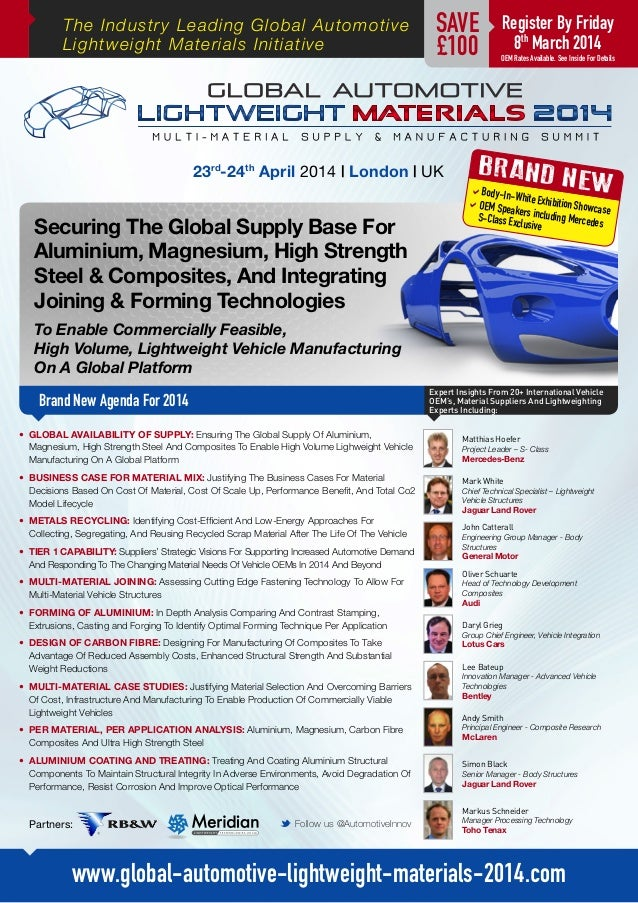 The Industry Leading Global Automotive Lightweight Materials Initiative  SAVE £100  23rd-24th April 2014 | London | UK  Se...