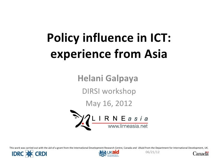 Policy influence in ICT:                                 experience from Asia                                             ...