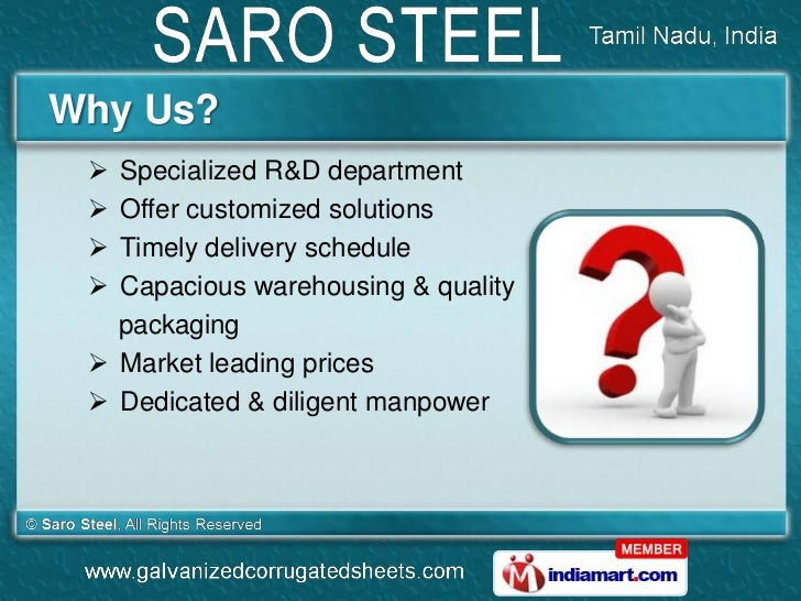 Why Us?  Specialized R&D department  Offer customized solutions  Timely delivery schedule  Capacious warehousing & qua...