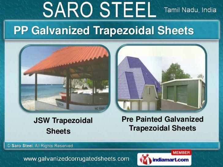 PP Galvanized Trapezoidal Sheets   JSW Trapezoidal   Pre Painted Galvanized     Sheets            Trapezoidal Sheets