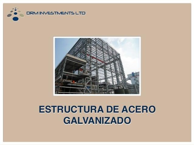 Estructura de acero galvanizado for Casetas de acero galvanizado