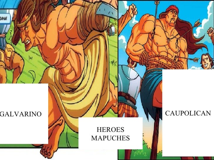 GALVARINO CAUPOLICAN HEROES MAPUCHES