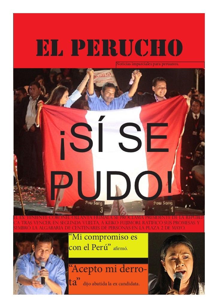 Lima, 6 de Junio de 2011            EL PERUCHO                        Noticias imparciales para peruanos.                 ...
