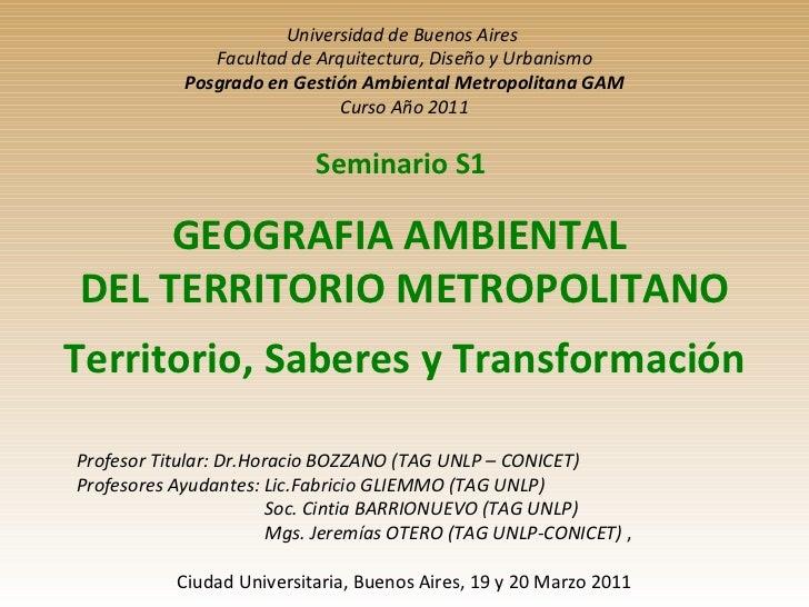 Universidad de Buenos Aires  Facultad de Arquitectura, Diseño y Urbanismo Posgrado en Gestión Ambiental Metropolitana GAM ...