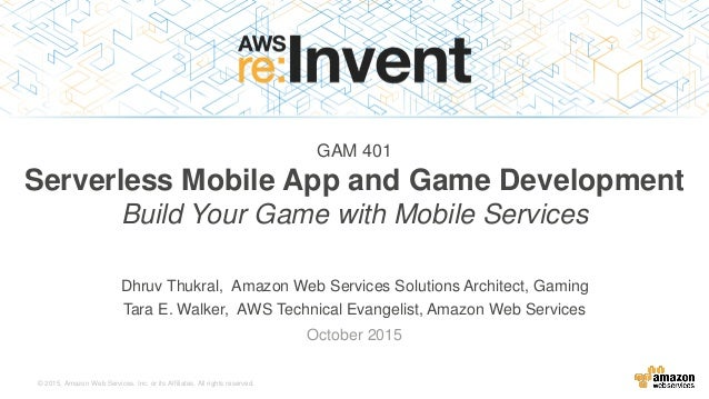 © 2015, Amazon Web Services, Inc. or its Affiliates. All rights reserved. Dhruv Thukral, Amazon Web Services Solutions Arc...